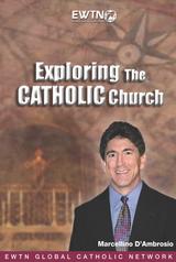 Exploring the Catholic Church - Marcellino D'Ambrosio - EWTN (2 DVD Set)