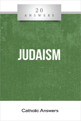 'Judaism' - 20 Answers - Michelle Arnold  - Catholic Answers (Booklet)