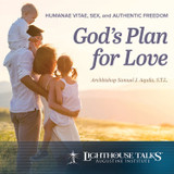 God's Plan for Love: Humanae Vitae, Sex and Authentic Freedom - Archbishop Samuel J. Aquila, S.T.L. - Lighthouse Talks (CD)