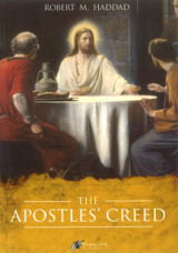 The Apostle's Creed - Robert M. Haddad (E-book)