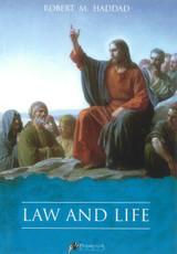 Law and Life - Robert M. Haddad (E-book)