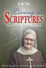Living the Scriptures - Mother Angelica - EWTN  (4 DVD Set)