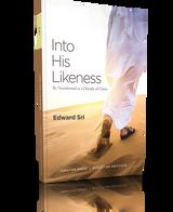 Into His Likeness - Dr Edward Sri - Ignatius Press/Augustine Institute - (Paperback)