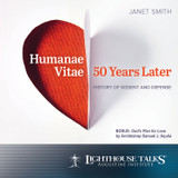 Humanae Vitae 50 Years Later: History of Dissent and Defense - Prof. Janet Smith - Lighthouse Talks (CD)