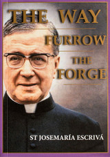 The Way, Furrow, The Forge (One Volume) - St. Josemaría Escrivá - Scepter (Paperback)