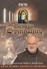 Carmeilte Spirituality - Bishop Anders Arborelius - EWTN (4DVD Set)
