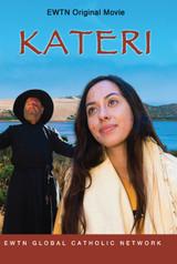 Kateri - EWTN Original Movie (DVD)