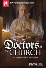 The Doctors of the Church: St. Athanasius of Alexandria - EWTN Original Production (DVD)