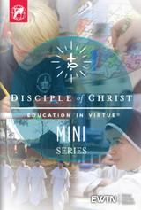 Disciple of Christ: Education in Virtue - EWTN Mini-Series (DVD)