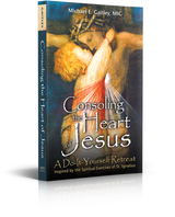 Consoling the Heart of Jesus - Michael E. Gaitley, MIC - Augustine Institute (Paperback)