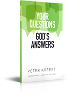 Your Questions, God's Answers - Dr. Peter Kreeft - Augustine Institute (Paperback)