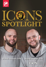 Icons Spotlight - Brother Innocent, CFR & Brother Angelus, CFR - EWTN (DVD)