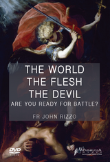 The World, The Flesh, The Devil: Are You Ready For Battle? - Fr John Rizzo - Guardians (DVD)