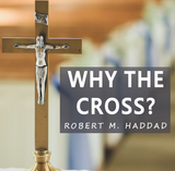 Why The Cross - Robert. M. Haddad - Guardians (CD)