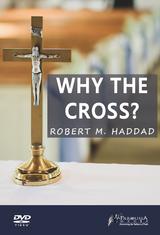 Why The Cross - Robert. M. Haddad - Guardians (DVD)