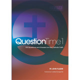 Question Time 1 - New Revised Edition with Index -  Fr John Flader - Connor Court Publishing (Paperback)