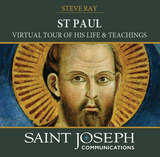 St Paul: Virtual Tour of His Life and Teachings - Steve Ray - St Joseph Communications (CD)