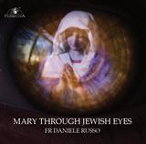 Mary Through Jewish Eyes - Fr Daniele Russo - Guardians (CD)