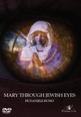 Mary Through Jewish Eyes - Fr Daniele Russo - Guardians (DVD)