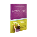 Momnipotent: The Not-So-Perfect Woman's Guide to Catholic Motherhood- Danielle Bean (Paperback)