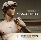 The Virtue of Masculinity - Dr Tim Gray - Lighthouse Talks (CD)