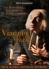 Vianney Speaks - EWTN (DVD)