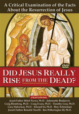 Did Jesus Really Rise from the Dead? - Ignatius Press (DVD)