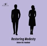Restoring Modesty - Robert M. Haddad (CD)