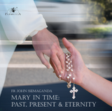 Mary in Time: Past, Present & Eternity - Fr John Ssemaganda (CD)