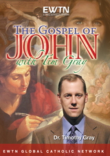 The Gospel of John - Dr Timothy Gray - EWTN (4 DVD Set)