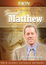 The Gospel of Matthew - Dr Timothy Gray - EWTN (4 DVD Set)