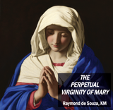 The Perpetual Virginity of Mary - Raymond de Souza KM (CD)