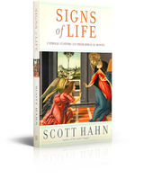 Signs of Life - Dr Scott Hahn - Augustine Institute (Paperback)