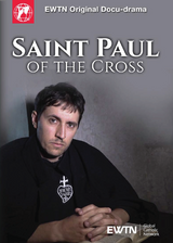 Saint Paul of the Cross - EWTN Original Docu-Drama - (DVD)