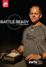 Battle Ready: Season 1 - with Doug Barry - EWTN (4 DVD SET)