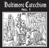 Baltimore Catechism No. 1 - Pro Multis Media (CD)