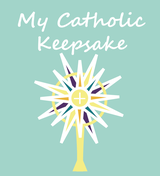 """My Catholic Keepsake"" Baby / Child's Memory Book - Monstrance Cover (Hardcover)"