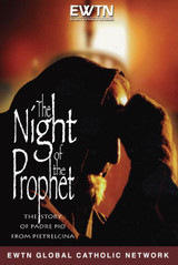 The Night of the Prophet - EWTN (DVD)