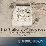 The Stations of the Cross: Journey to The Holy Land - Steve Ray - Lighthouse Talks (CD)