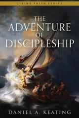 The Adventure of Discipleship - Daniel A. Keating - Emmaus Road Publishing (Paperback)