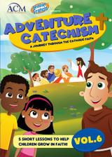 Adventure Catechism: A Journey Through the Catholic Faith - Volume 6 (DVD)
