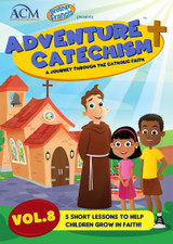 Adventure Catechism: A Journey Through the Catholic Faith - Volume 8 (DVD)