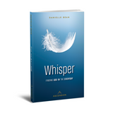 Whisper: Finding God in the Everyday - Danielle Bean - Ascension (Paperback)