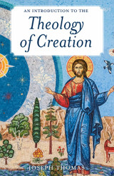An Introduction to the Theology of Creation - Fr Joseph Thomas - Scepter (Paperback)