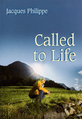 Called to Life - Fr. Jacques Philippe  - Scepter (Paperback)