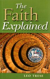 The Faith Explained - Leo Trese - Scepter (Paperback)