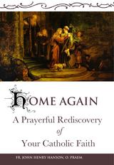 Home Again - Fr. John Henry Hanson. O. Praem - Scepter (Paperback)