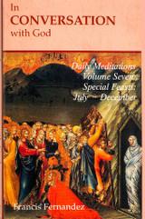 In Conversation With God: Volume 7, Feasts, July-December - Francis Fernandez-Carvajal - Scepter (Paperback)