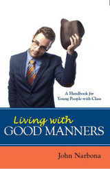 Living With Good Manners - John Narbona  - Scepter (Paperback)