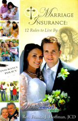 Marriage Insurance: 12 Rules to Live By - Fr. Rocky (Francis J. Hoffman) - Scepter (Paperback)